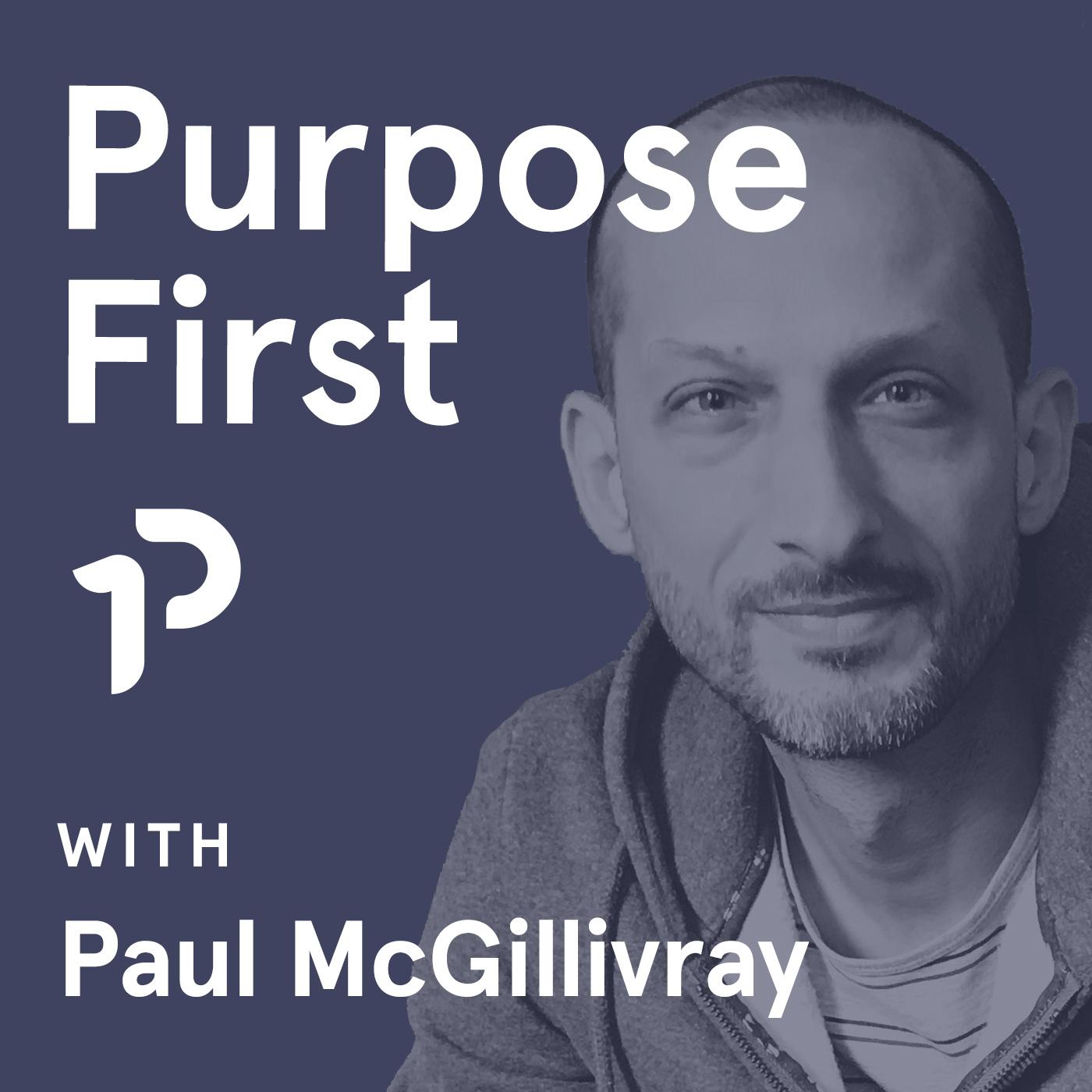 Purpose First